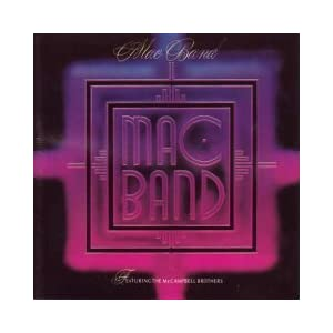Mac Band featuring The McCampbell Brothers