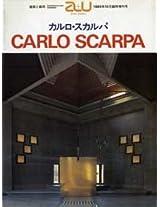 Carlo Scarpa (Architecture & Urbanism Extra Edition)