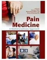 Pain Medicine - A Multidisciplinary Approach