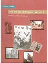 India and the Contemporary World-II Textbook in History For Class 10 (Seventh ediion 2013)
