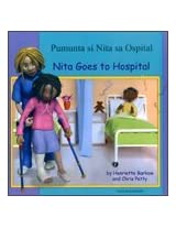 Nita Goes to Hospital in Tagalog and English (First Experiences)