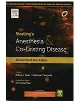 Stoelting's Anesthesia and Co-Existing Disease: Second South Asia Edition