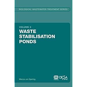 【クリックでお店のこの商品のページへ】Waste Stabilisation Ponds (Biological Wastewater Treatment Series) [ペーパーバック]