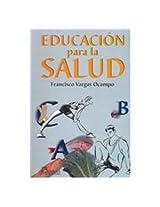 Educacion para la salud / Education for Health