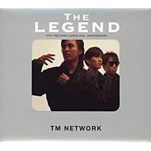 THE LEGEND TM NETWORK