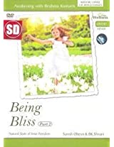 Being Bliss Part - 2