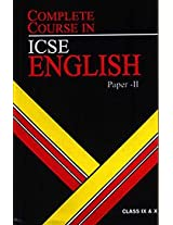 Complete Course In Icse English Paper 2 Class 9and10