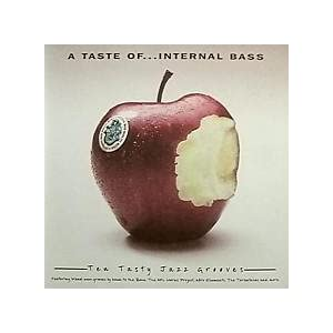 A Taste Of Internal Bass