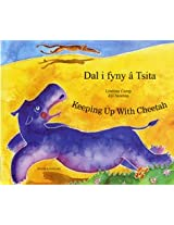 Keeping Up with Cheetah in Welsh and English