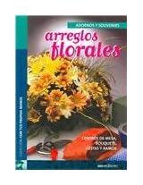Arreglos Florales/ Floral Arrangements