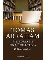 Historia de una biblioteca / History of A Library: De Platon a Nietzsche / From Plato to Nietzsche