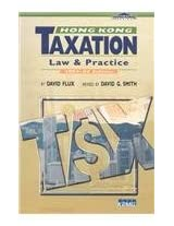 Hong Kong Taxation 2003-2004: Law and Practice