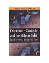 Community Conflicts and the State in India