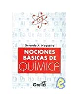 Nociones basicas de quimica / Basics Notions of Chemistry