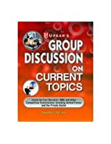 Group Discussion On Current Topics (Useful For S.S.B. & Other Equivalent Services)