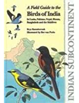 A Field Guide to the Birds of India