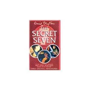 The Secret Seven : Secret Seven Win Through, Three Cheers Secret Seven & Secret Seven Mystery Three Exciting Adventures!