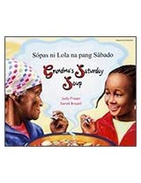 Grandma's Saturday Soup in Tagalog and English (Multicultural Settings)