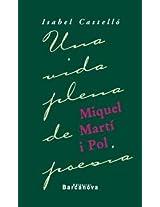 Miquel Marti i Pol: Una vida plena de poesia / A Full Life of Poetry (Diversos)