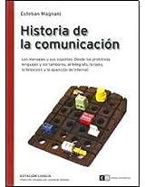 Historia de la comunicacion / History of communication