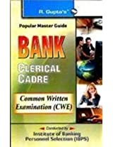 IBPS-CWE : Bank Clerks (Prel) Exam Guide: Common Written Examination (CWE)