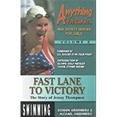 Fast Lane to Victory: The Story of Jenny Thompson (Anything You Can Do)