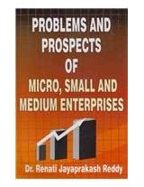 Problems and Prospects of Micro, Small and Medium Enterprises