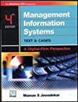 MANAGEMENT INFORMATION SYSTEMS : TEXT & CASES