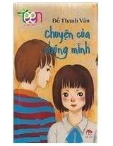 Teen Van Hoc - Chuyen Cua Chung Minh (Vietnamese Edition)