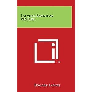 Latvijas Baznicas Vesture