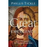 【クリックで詳細表示】The Great Emergence: How Christianity Is Changing and Why (Emersion): Phyllis Tickle: 洋書