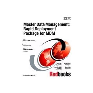 Master Data Management: Rapid Deployment Package for Mdm IBM Redbooks