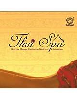 Thai Spa - Music for Massage, Meditation, De-Stress & Relaxation