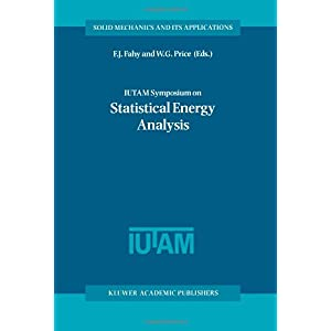 【クリックでお店のこの商品のページへ】IUTAM Symposium on Statistical Energy Analysis (Solid Mechanics and Its Applications) [ペーパーバック]