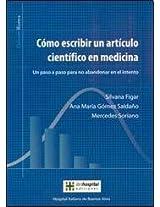 Como escribir un articulo cientifico en medicina/ How to write a scientific article in medicine (Para Profesionales)