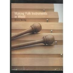 Making Folk Instruments in Wood