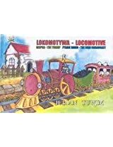 Locomotyaw / Locomotive: Rzepka, Ptasie Radio / The Turnip, Bird Broadcast