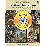 120 Great Arthur Rackham Illustrations CD-ROM and Book (Dover Electronic Clip Art)Alan Weller�ɂ��