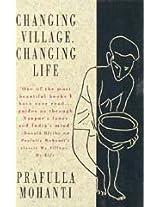 Changing Village, Changing Life