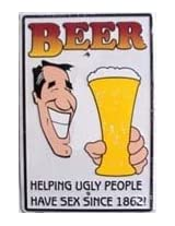 001Beer, Helping Ugly People Have Sex Parking Sign