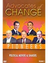 Advocates of Change - Political Movers and Shakers