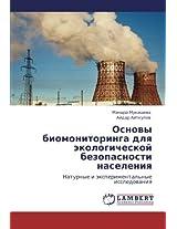 Osnovy Biomonitoringa Dlya Ekologicheskoy Bezopasnosti Naseleniya