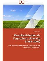 de-Collectivisation de L Agriculture Albanaise (1989 2002) (Omn.Univ.Europ.)