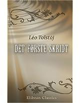 Det første skridt: Oversat af Em. Hansen (Danish Edition)