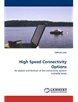 High Speed Connectivity Options