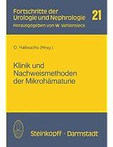 Klinik und Nachweismethoden der Mikrohämaturie (Fortschritte der Urologie und Nephrologie)
