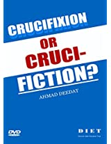 Crucifixion or Cruci-Fiction?