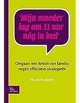 Mijn moeder lag om 11 uur nóg in bed: Omgaan met kritiek van familie: negen effectieve strategieën