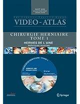 Vidéo atlas Chirurgie herniaire: I. Hernie de l'aine, techniques ouvertes (The Surgical Practice)
