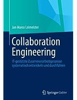 Collaboration Engineering: IT-gestützte Zusammenarbeitsprozesse systematisch entwickeln und durchführen